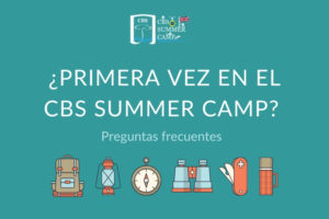 ¿Primera vez en el CBS Summer Camp Preguntas frecuentes
